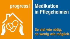 progress! Sichere Medikation in Pflegeheimen – Nationales Pilotprogramm